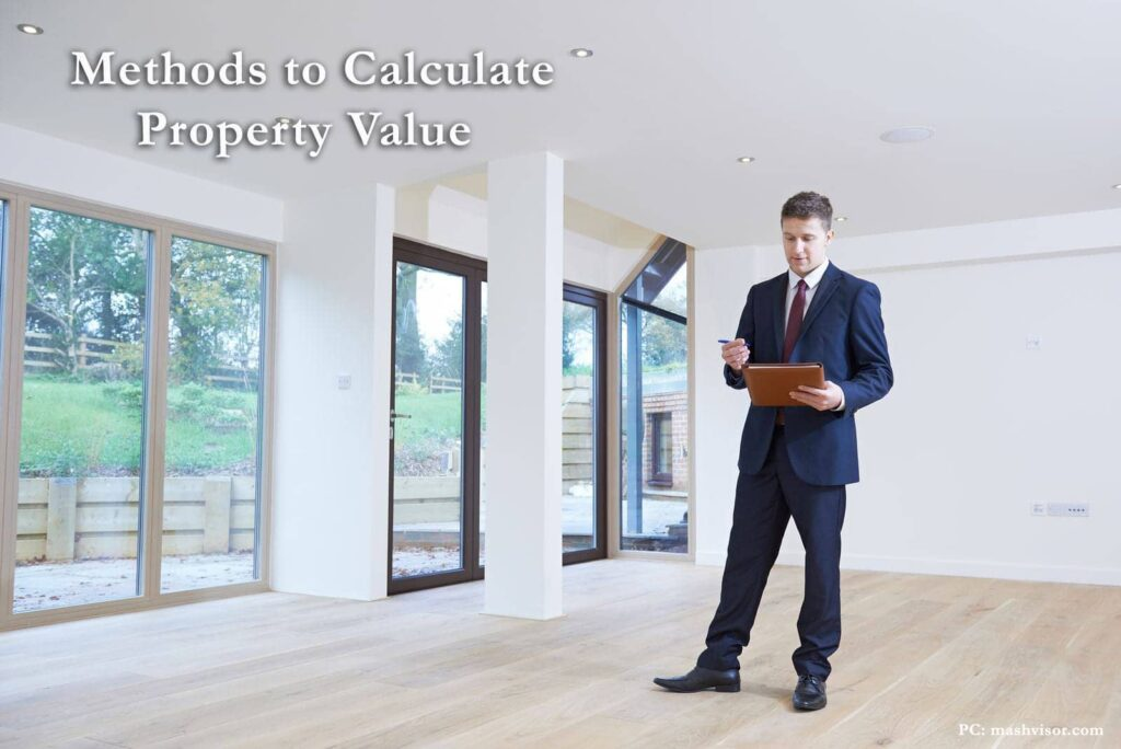 HOW TO DETERMINE THE VALUE OF YOUR PROPERTY